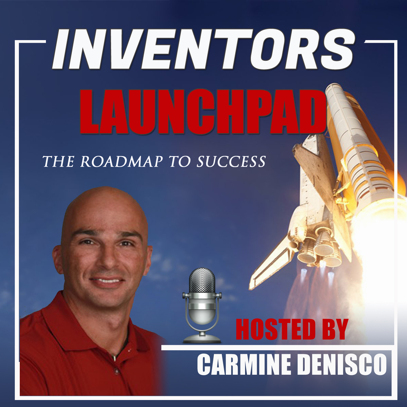The Roadmap to Success Hosted by Carmine Denisco